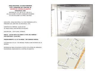 ZONA INDUSTRIAL  EX EJIDO ROBINSON LOTE 5, MANZANA 106  ZONA IND. 06
