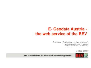 E- Geodata Austria -  the web service of the BEV