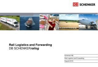 Rail Logistics and Forwarding DB SCHENKER railog