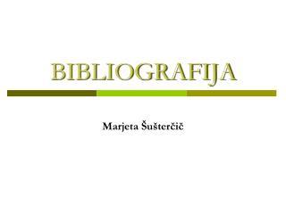 BIBLIOGRAFIJA