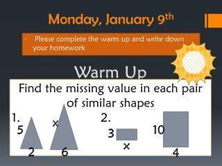 Monday, January 9 th