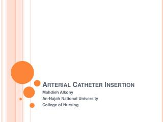 Arterial Catheter Insertion
