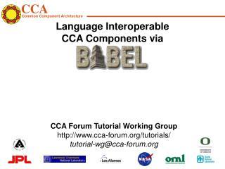 Language Interoperable  CCA Components via