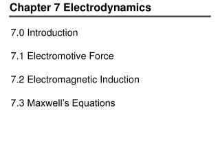 Chapter 7 Electrodynamics