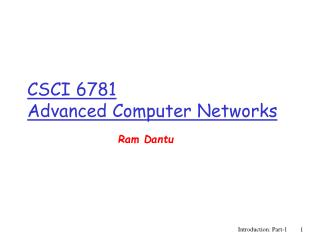 CSCI 6781 Advanced Computer Networks
