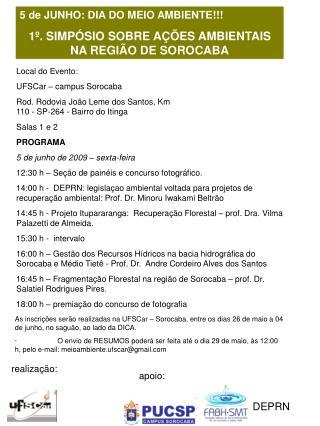 5 de JUNHO: DIA DO MEIO AMBIENTE!!! 1º. SIMPÓSIO SOBRE AÇÕES AMBIENTAIS NA REGIÃO DE SOROCABA