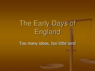 The Early Days of England