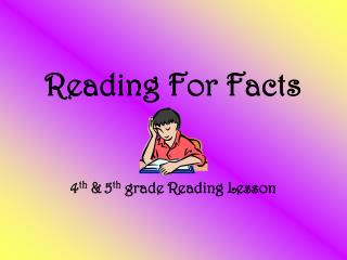Reading For Facts