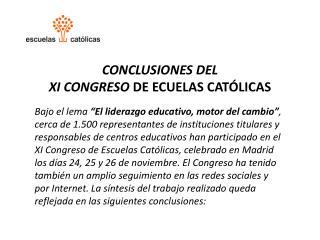 CONCLUSIONES DEL  XI CONGRESO  DE ECUELAS  CATÓLICAS