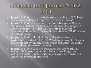 Volleyball Unit Journal ?' s  9/2- 9/19