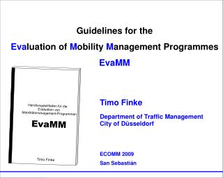 Guidelines for the  Eva luation of  M obility  M anagement Programmes EvaMM