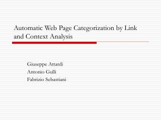 Automatic Web Page Categorization by Link and Context Analysis