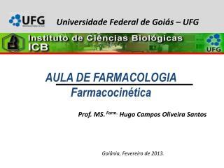 AULA DE FARMACOLOGIA Farmacocin�tica