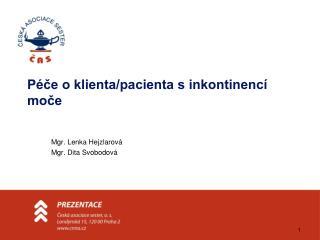 Péče o klienta/pacienta s inkontinencí moče