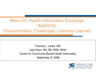 Metro DC Health Information Exchange (MeDHIX) Characteristics, Challenges, Lessons Learned