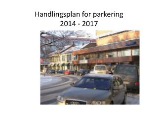 Handlingsplan for parkering 2014 - 2017