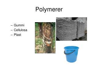 Polymerer