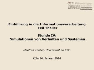 Manfred Thaller, Universit�t zu K�ln K�ln 16. Januar 2014
