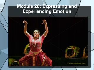 Module 28: Expressing and Experiencing Emotion