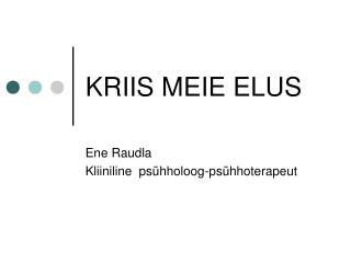 KRIIS MEIE ELUS