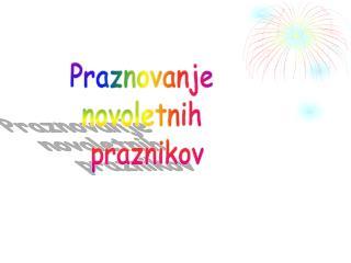 Praznovanje  novoletnih  praznikov
