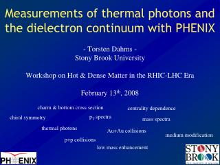 Measurements of thermal photons and the dielectron continuum with PHENIX