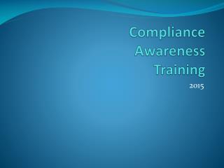 Compliance  Awareness  Training