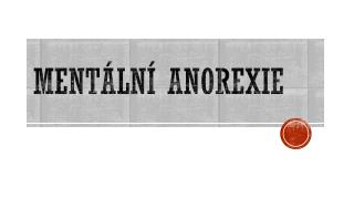 Ment�ln� anorexie