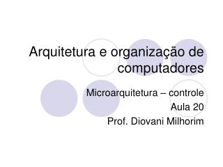 Arquitetura e organiza��o de computadores