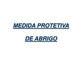 MEDIDA PROTETIVA