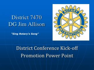 District 7470 DG Jim Allison