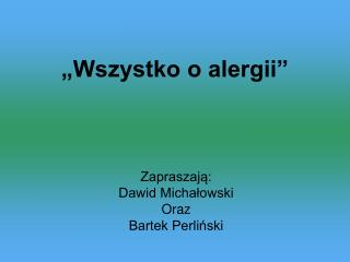 """""""Wszystko o alergii"""""""