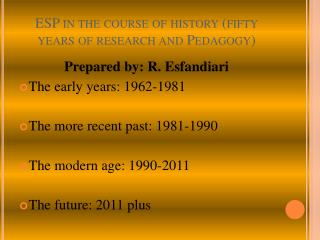 ESP in the course of history (fifty years of research and Pedagogy)