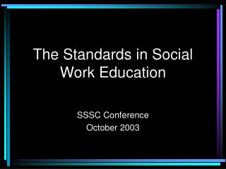 The Standards in Social Work Education