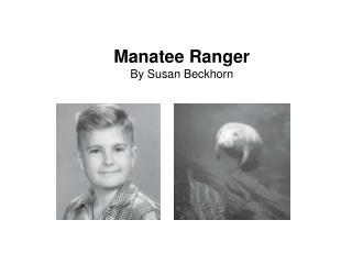 Manatee Ranger By Susan Beckhorn