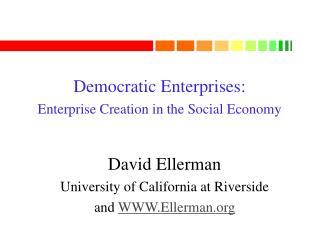 Democratic Enterprises: Enterprise Creation in the Social Economy