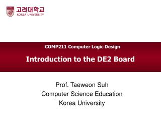 Introduction to the DE2 Board