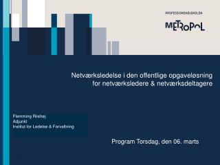 Netv�rksledelse i den offentlige opgavel�sning for netv�rksledere & netv�rksdeltagere