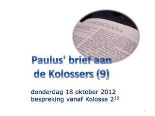 Paulus' brief aan de Kolossers (9)