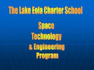The Lake Eola Charter School