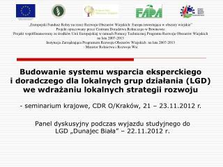 """Panel dyskusyjny podczas wyjazdu studyjnego do LGD """"Dunajec Biała"""" – 22.11.2012 r."""