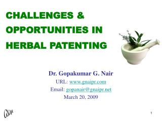 CHALLENGES  OPPORTUNITIES IN HERBAL PATENTING
