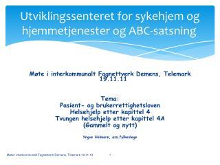 Utviklingssenteret for sykehjem og hjemmetjenester og ABC-satsning