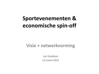 Sportevenementen & economische spin-off