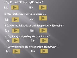 1. Czy Krzysztof Kolumb był Polakiem ?