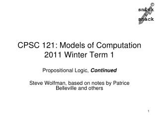 CPSC 121: Models of Computation 2011 Winter Term 1