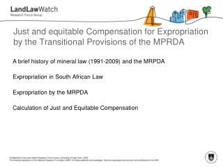 Just and equitable Compensation for Expropriation by the Transitional Provisions of the MPRDA