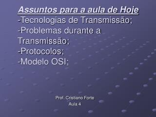 Prof. Cristiano Forte Aula 4
