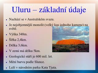 Uluru � z�kladn� �daje