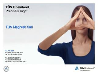 T V Rheinland. Precisely Right.    TUV Maghreb Sarl